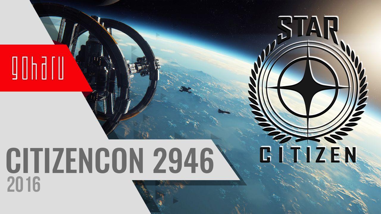 Star citizen - обзор ежегодного мероприятия citizencon 2016